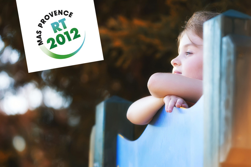 Construction rt 2012 mas provence exigences de la for Construction rt 2012
