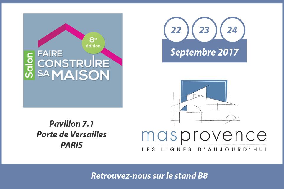 Salon faire construire sa maison paris mas provence - Salon paris septembre 2017 ...