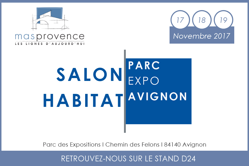 Salon habitat avignon mas provence for Salon du chiot avignon 2017